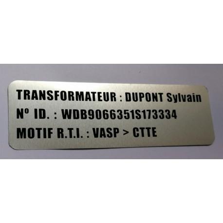 Etiquette de Transformation Aluminium